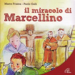 Il miracolo di Marcellino