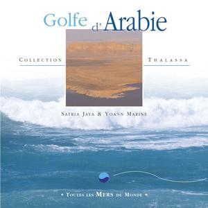 Toutes les mers du monde: golfe d'arabie