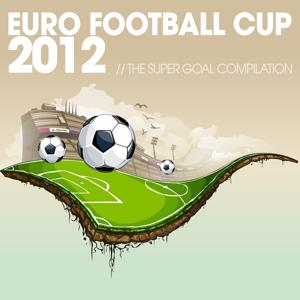 Euro Football Cup 2012 : The Super Goal Compilation
