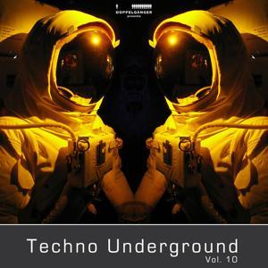 Doppelgänger pres. Techno Underground Vol. 10