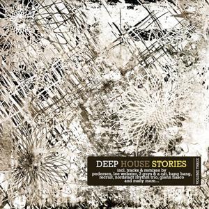 Deep House Stories - Volume Three