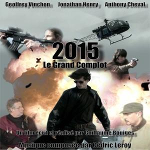 2015 - Le Grand Complot