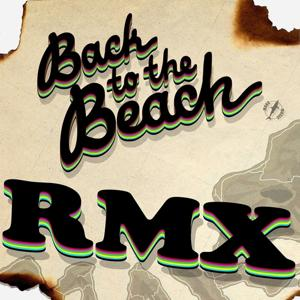 Back to the Beach (Remix)