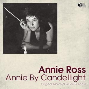 Annie By Candlelight (Original Album Plus Bonus)