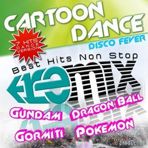 Medley Dragon Ball (Non Stop Cartoon Dance)