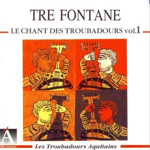 Le chant des troubadours vol.1 : Aquitains