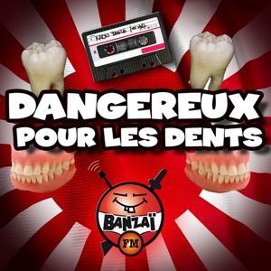Radio Banzaï : Canulars téléphoniques : Dangereux pour les dents