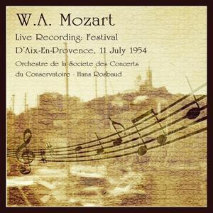 Mozart : Live Recording (Festival d'Aix-en-Provence, 11 July 1954)