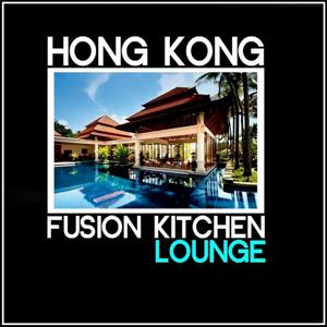 Hong Kong: Fusion Kitchen Lounge