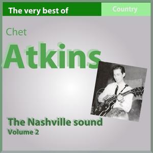 The Very Best of Chet Atkins: The Nashville Sound (Vol. 2)