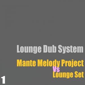 Lounge Dub System, Vol. 1