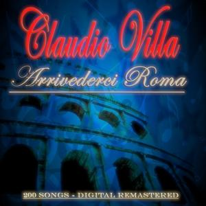 Arrivederci Roma (200 Original Songs - Digital Remastered)