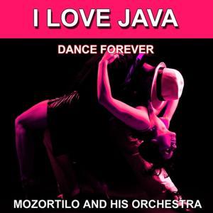 I Love Java (Dance Forever) (Les plus belles danses)