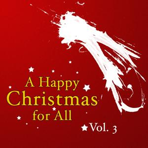 A Happy Christmas 4 All, Vol.3 (Finest Christmas Classics)