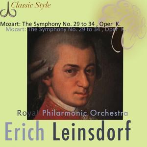 Mozart: Symphonies No. 28 to 34 (Original Remastered 2011)