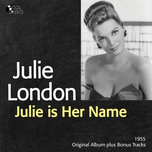 Julie Is Her Name (Original Album Plus Bonus Tracks)