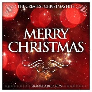 Merry Christmas (The Greatest Christmas Hits)