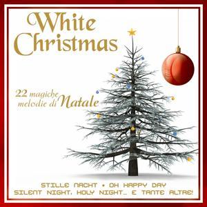 White Christmas: 22 magiche melodie di Natale