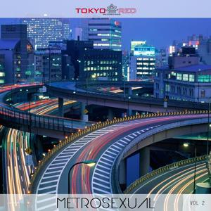 Metrosexual, Vol. 2