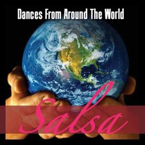 Dances Around The World - Salsa
