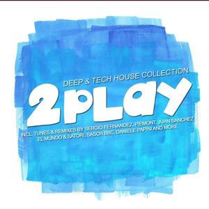 2 Play - Deep & Tech Session (Vol. 3)
