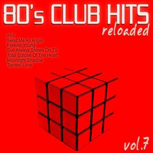80's Club Hits Reloaded, Vol.7