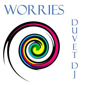 Worries (Chill Grooves)