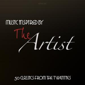 Music Inspired By the Artist: 50 Classics from the Twenties
