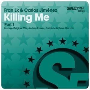 Killing Me, Pt.1