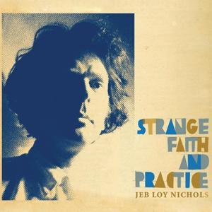 Strange Faith and Practice
