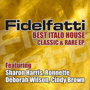 The  Best Italo House, Classic & Rare - EP