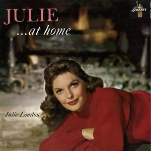 Julie... At Home