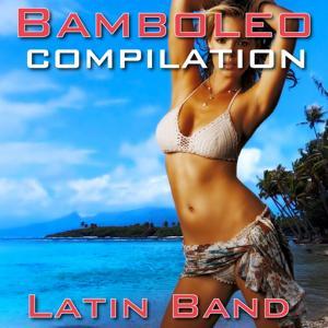 Bamboleo Compilation