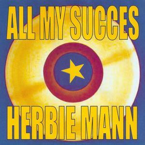 All My Succes - Herbie Mann