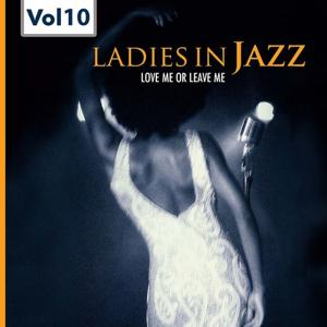 Ladies in Jazz, Vol.10 (Falling in Love With Love)