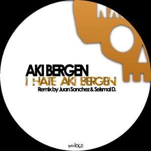 I Hate Aki Bergen