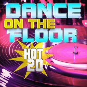 Hot 20 Dance On the Floor