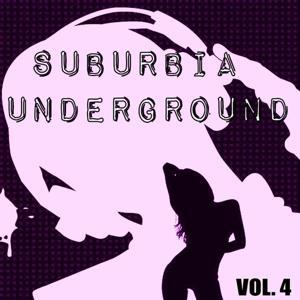 Suburbia Underground, Vol. 4
