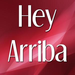Hey Arriba