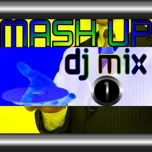 Mash Up Dj Mix 1