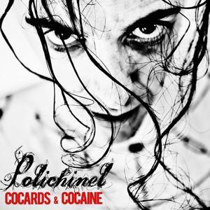 Cocards & Cocaine
