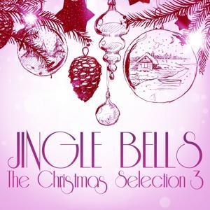 Jingle Bells (The Christmas Selection 3)