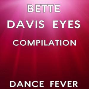 Bette Davis Eyes Compilation