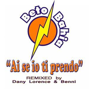 Ai se io ti prendo (Dance, ballo di gruppo 2012, remixed by Dany Lorence & Benni)