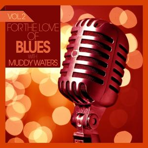 For the Love of Blues (Volume 02)