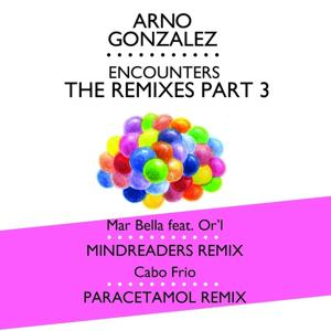 Encounters:The remixes (Pt. 3)
