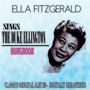 Sings the Duke Ellington Songbook (Classics Original Albums - Digitally Remastered)