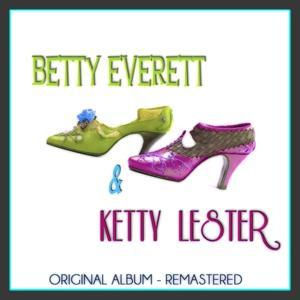 Betty Everett & Ketty Lester (Original Album - Remastered)