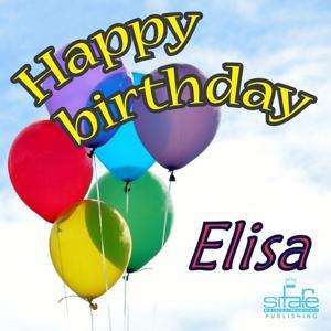 Happy Birthday to You (Birthday Elisa)