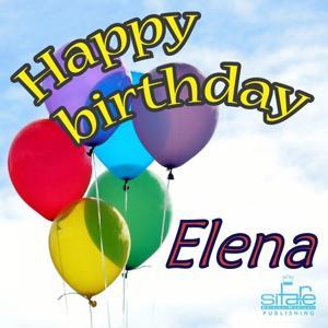 Happy Birthday to You (Birthday Elena)